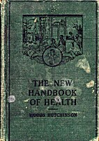 The new handbook of health by Woods…