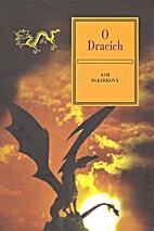 O dracích : z archivů Grayovy…