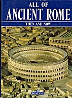 Ancient Rome Then and Now by Fabio Boldrini