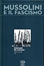 Mussolini e il fascismo (Vol. 12) -…