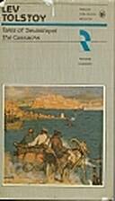 Tales of Sevastopol the Cossacks by Lev…