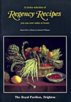 A CHOICE SELECTION OF REGENCY RECIPES. by…