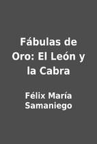 Fábulas de Oro: El León y la Cabra by…