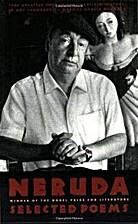 Selected Poems of Pablo Neruda by Ben Belitt