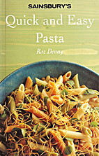 Quick and Easy Pasta by Roz Denny