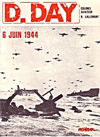 D-Day 6 juin 1944 by Raymond Lallemant