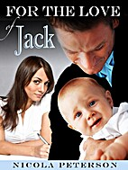For the Love of Jack by Nicola Peterson