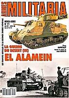 Armes Militaria : Hors-Série No 11 : La…