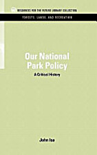 Our national park policy : a critical…