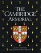 The Cambridge armorial by Cecil R.…