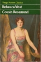 Cousin Rosamund by Rebecca West