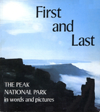 First and Last: Peak National Park in Words…