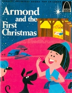 Armond and the First Christmas by Mary…