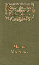 Sister Beatrice and Ardiane & Barbe bleue.…