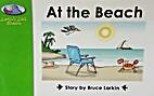At the Beach by Bruce Larkin