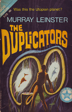 The Duplicators by Murray Leinster