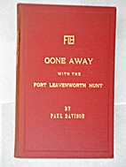 Gone Away with the Fort Leavenworth Hunt by…