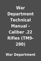 War Department Technical Manual - Caliber…