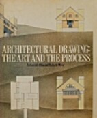 Architectural Drawing: The Art and the…