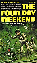 The four day weekend by George Henry Smith