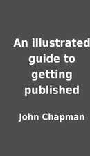 An illustrated guide to getting published by…