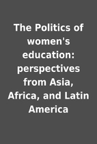 The Politics of women's education:…