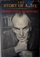 The Story of a Life by Konstantin Paustovsky