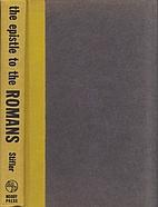 The Epistle to the Romans by James M Stifler