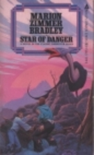 Star of Danger by Marion Zimmer Bradley