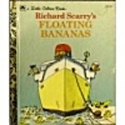 Richard Scarry's Floating Bananas by Richard…