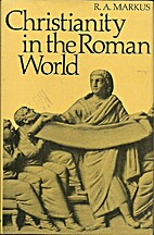 Christianity in the Roman world by R. A.…