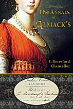 The Annals of Almack's by Edwin Beresford…
