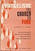 Evangelism: the Church on Fire by Robert L.…