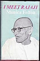 I Meet Rajaji by Monica Felton