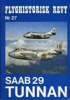 Saab 29 Tunnan (Flyghistorisk Revy 27) by…