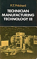 Technician Manufacturing Technology: Level 3…