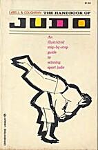 The Handbook of Judo: An Illustrated…