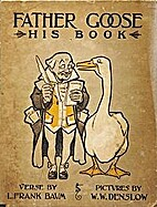 Father Goose: His Book by L. Frank Baum