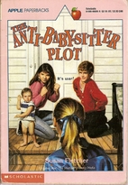 The Anti-Baby-Sitter Plot by Susan Fletcher