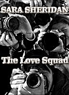 The Love Squad by Sara Sheridan