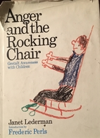Anger and the Rocking Chair by Janet…