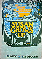 Susan Grows Up by Mary F. Leonard