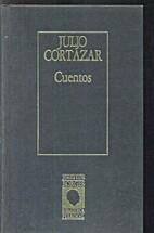 Cuentos by Julio Cortázar