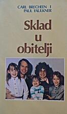 Sklad u obitelji by Brecheen i Faulkner