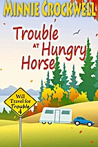 Trouble at Hungry Horse (Will Travel for…