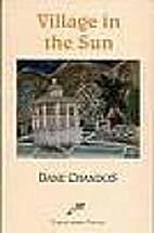 Village in the Sun by Dane Chandos