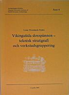 Vikingatida dosspännen : teknisk…