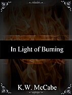 In Light of Burning (Liquid Star Trilogy) by…