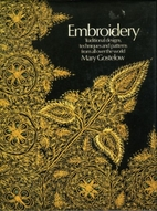 Embroidery: Traditional Designs, Techniques,…
