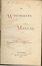 The wine-maker's manual by Charles Reemelin